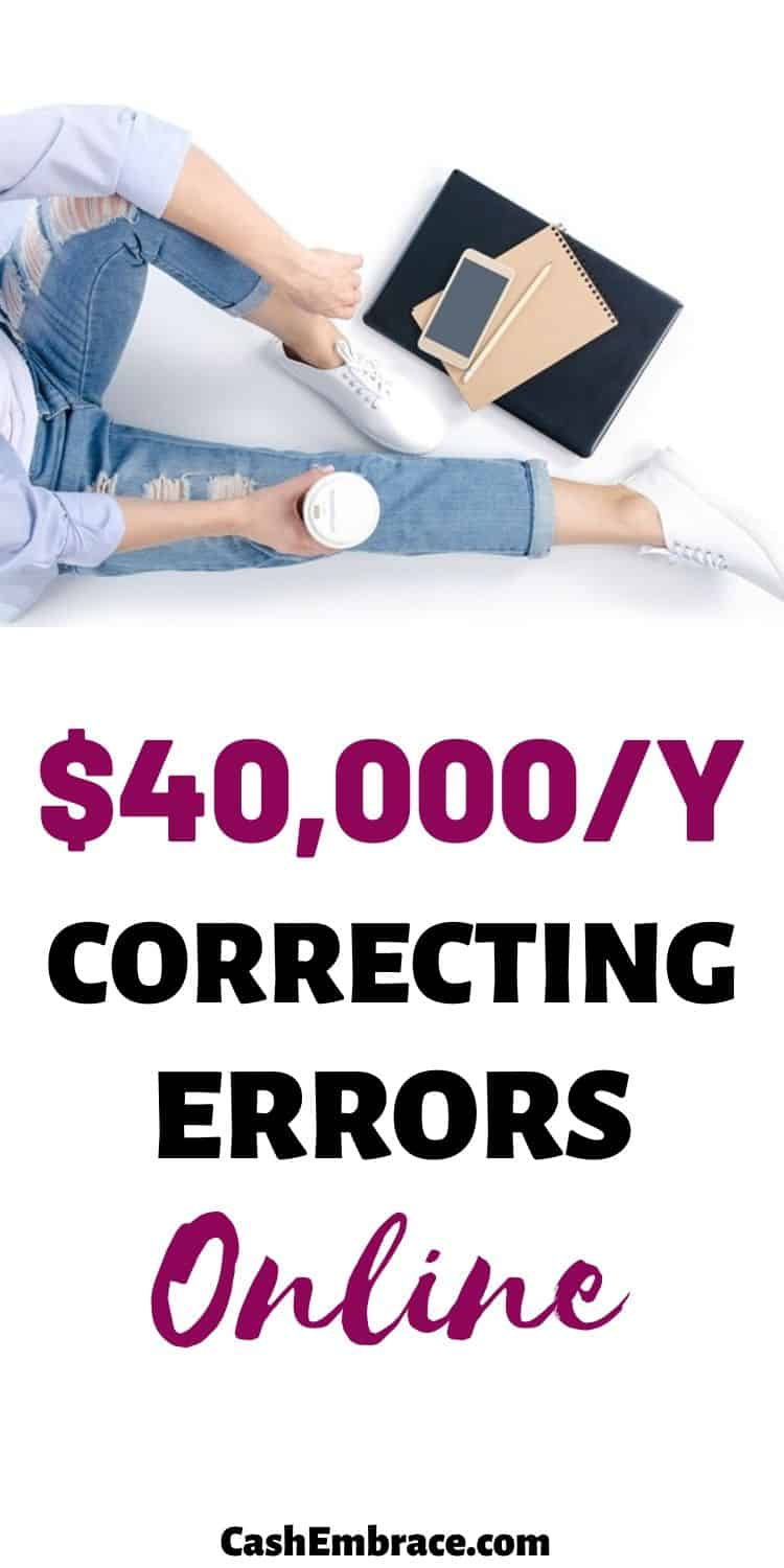 how to make $40K per year correcting errors online