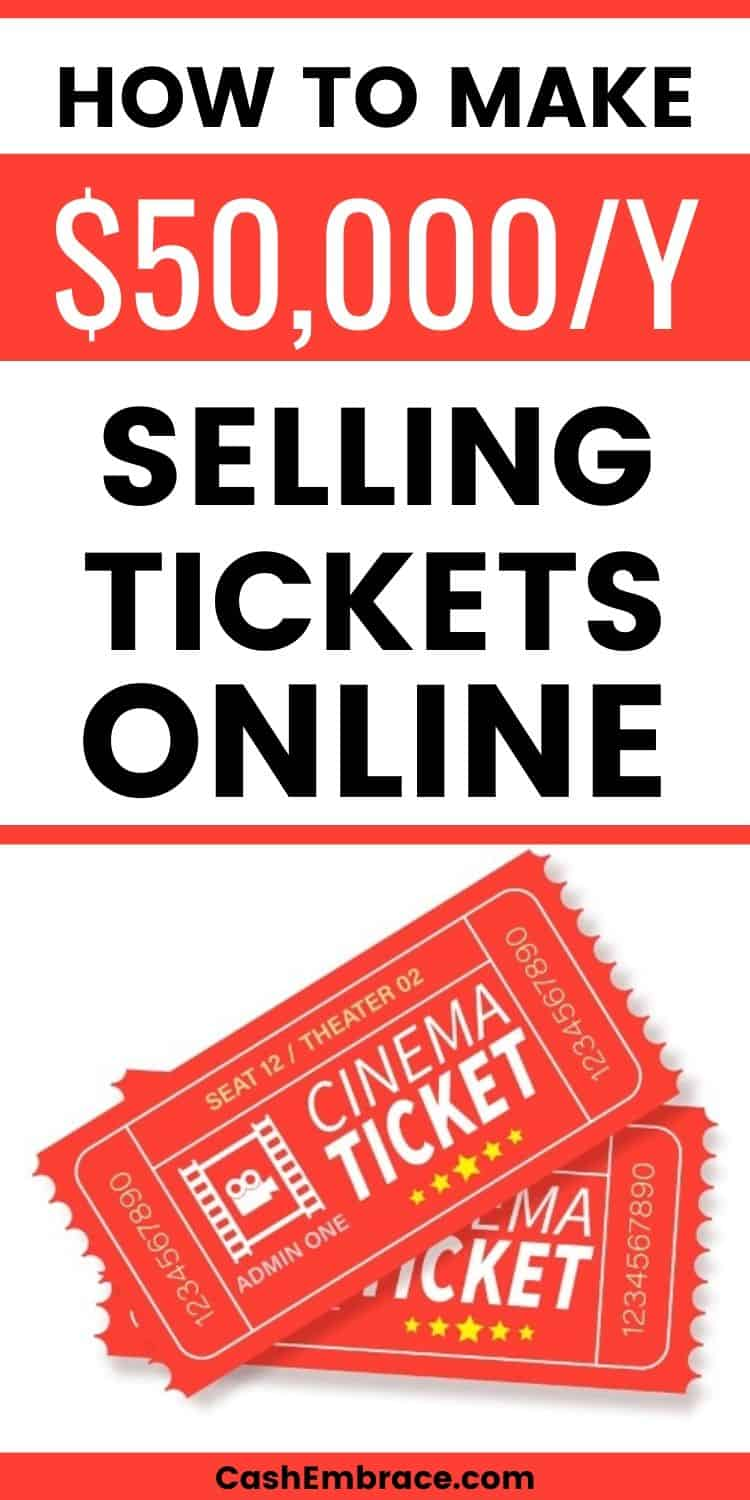 how to make $50,000 per year selling tickets online