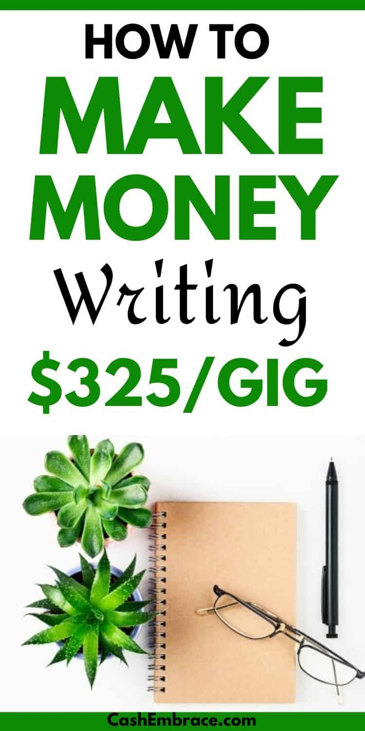 how to make money writing earn up to $325 per article